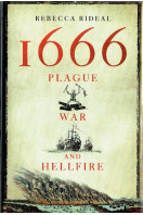 1666 : Plague, War and Hellfire