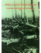 They Lived with Death: Local Men at Passchendaele (Signed By Author)