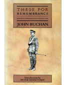 These for Remembrance: Memoirs of Six Friends Killed in the Great War