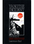 Yangtse Incident : The Story of HMS Amethyst