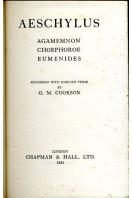Agamemnon, Choephori,  Eumenides