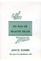 By Way of Beachy Head: The Story of a Long Walk