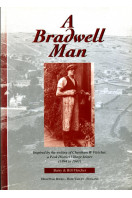 A Bradwell Man: Inspired by the Writing of Cheetham W. Fletcher, a Peak District Village Joiner (1894-1943)