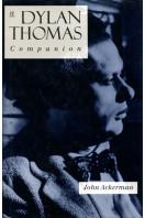 A Dylan Thomas Companion