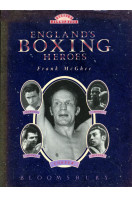 England's Boxing Heroes : Boxing's Hall of Fame