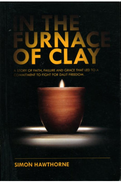 In the Furnace of Clay