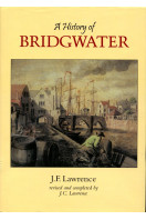 A History of Bridgwater