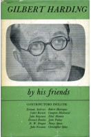 Gilbert Harding - by his friends