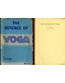 The Science of Yoga : A Commentary on the Yoga-Sutras of Patanjali in the Light of Modern Thought