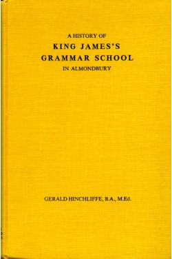 A History of King James's Grammar School in Almondbury
