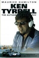 Ken Tyrrell: The Authorised Biography