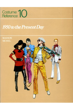 1950 to the Present Day : Costume Reference: vol. 10