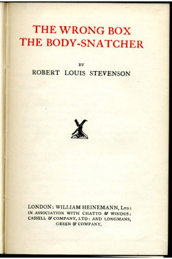 The Wrong Box, The Body-Snatcher : Tusitala Edition Vol. XI