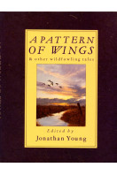 A Pattern of Wings and Other Wildfowling Tales