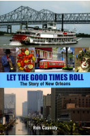 Let the Good Times Roll (Signed By Author)