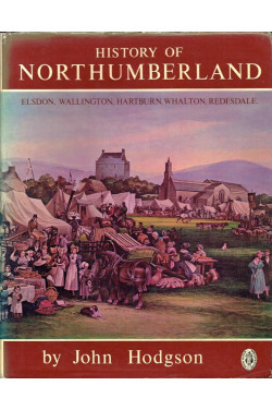 A History of Northumberland, Part II Vol. I