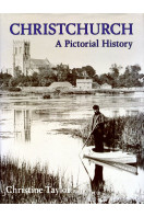 Christchurch: A Pictorial History (Pictorial History Series)
