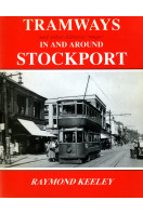 Tramways and Other Historic Ways in and Around Stockport