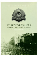 1st Bedfordshires - Part Two: Arras to the Armistice