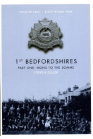 1st Bedfordshires - Part One: Mons to the Somme