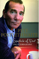 A Spectacle of Dust: The Autobiography