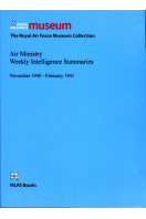 Air Ministry Weekly Intelligence Summaries November 1940 - February 1941