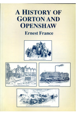 A History of Gorton and Openshaw