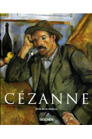 Cezanne 1839 - 1906 : Pioneer of Modernism