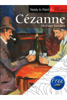 Cezanne: in Acrylics (Ready to Paint the Masters)