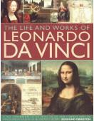 The Life and Works of Leonardo Da Vinci
