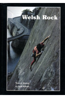 Welsh Rock: One Hundred Years of Climbing In North Wales