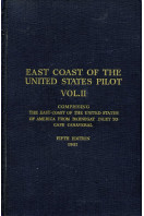East Coast of the United States Pilot : Volume II