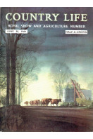 Country Life Magazine 1960 Jun 30 : Royal Show and Agriculture Number