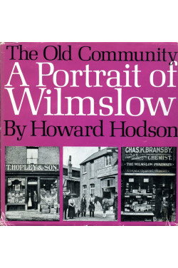 The Old Community: A Portrait of Wilmslow