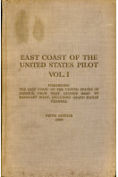 East Coast of the United States Pilot : Volume I