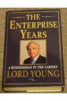 Enterprise Years: A Businessman in the Cabinet