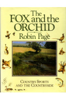 The Fox and the Orchid: Country Sports and the Countryside