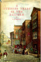 A Hundred Years of the Halifax : The  History of the Halifax Building Society, 1853-1953