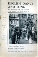 English Dance and Song  :The Magazine of the English Folk Dance and Song Society : Vol XV No 1  July 1950