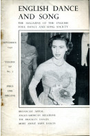 English Dance and Song  :The Magazine of the English Folk Dance and Song Society : Vol XV No 2  Sept 1950
