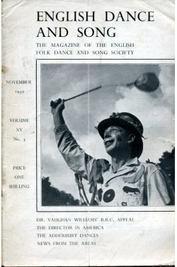 English Dance and Song  :The Magazine of the English Folk Dance and Song Society : Vol XV No 3  November 1950