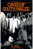 Caves of South Wales (updated new edition)