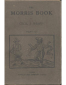 The Morris Book : with a description of dances as performed by the Morris-Men of England : Part IV