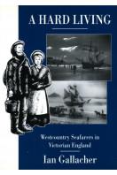 Hard Living: Westcountry Seafarers in Victorian England