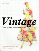 Vintage Dress Patterns of the 20th Century: dressmaking from flapper dress to the mini skirt
