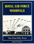 The Royal Air Force Woodvale: The First Fifty Years