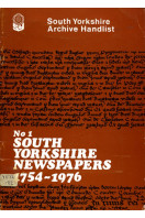 South Yorkshire Archive Handlist : No 1 South Yorkshire Newspapers 1754-1976