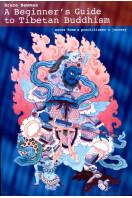 A Beginner's Guide to Tibetan Buddhism