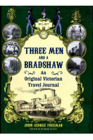 Three Men and a Bradshaw 1873-1877