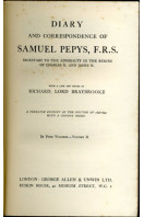 Diary and Correspondence of Samuel Pepys F. R. S.: Secretary to the Admiralty in the Reigns of Charles II. And James II.- Volume II
